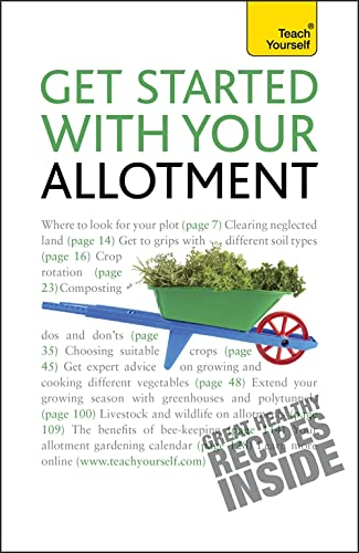 Get Started with Your Allotment: 2010 by Geoff Stokes