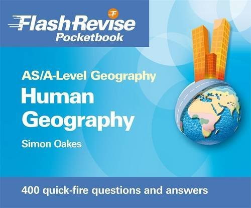 AS/A-level Geography: Human Flash Revise Pocketbook by Simon Oakes