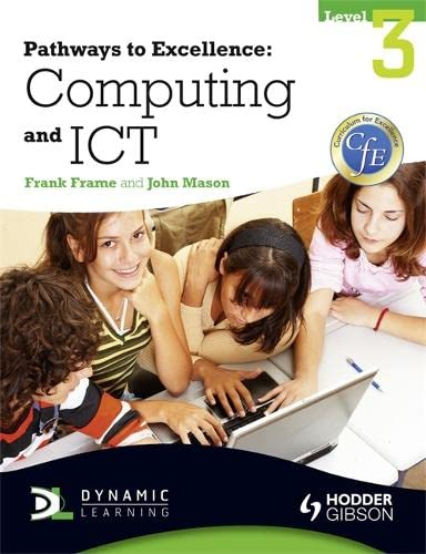 Pathways to Excellence: Computing and ICT Level 3 by John Mason