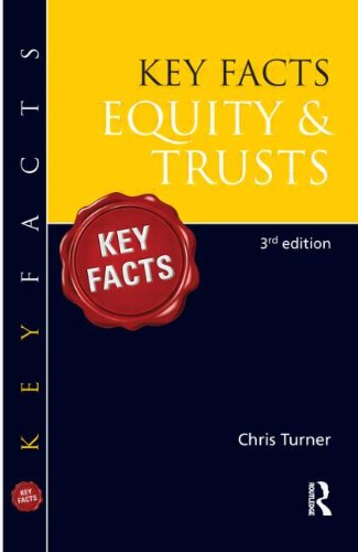 Key Facts Equity and Trusts by Chris Turner