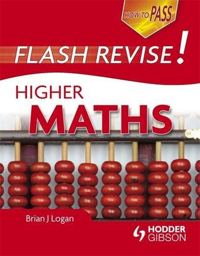 How To Pass Flash Revise Higher Maths by Brian Logan