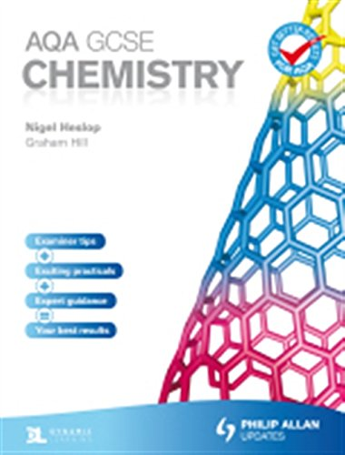 AQA GCSE Chemistry: Student's Book by Graham Hill