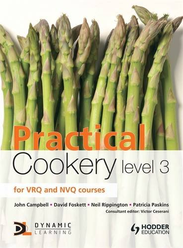 Practical Cookery: Level 3 by John Campbell