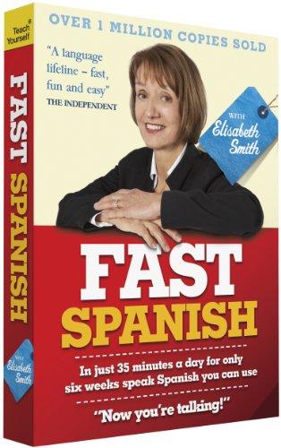 Fast Spanish with Elisabeth Smith: Coursebook by Elisabeth Smith