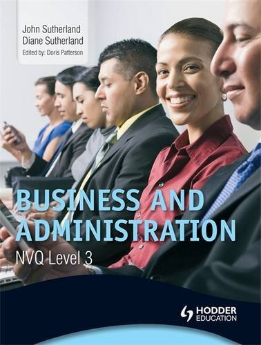 Business and Administration NVQ: Level 3, Sutherland, Diane 1444144227
