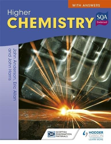 Higher Chemistry for CfE with Answers by John Anderson