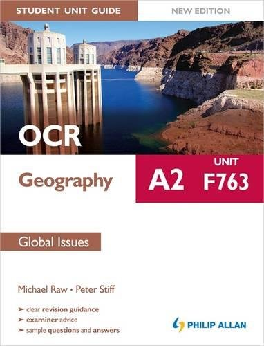 OCR A2 Geography Student Unit Guide New Edition: Unit F763 Global Issues by Michael Raw