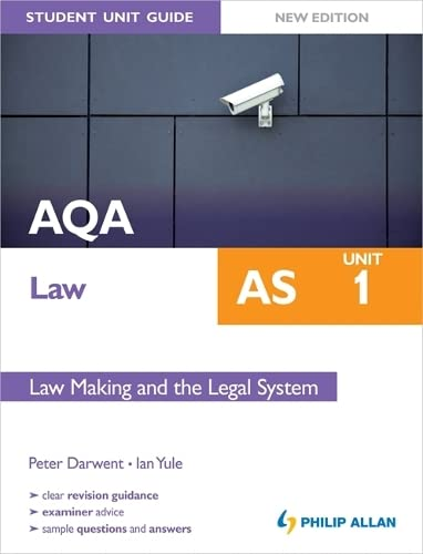 AQA Law AS Student Unit Guide: Unit 1 New Edition Law Making and the Legal System by Ian Yule