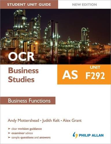 OCR AS Business Studies Student Unit Guide: Unit F292 Business Functions: Unit F292 by Andy Mottershead