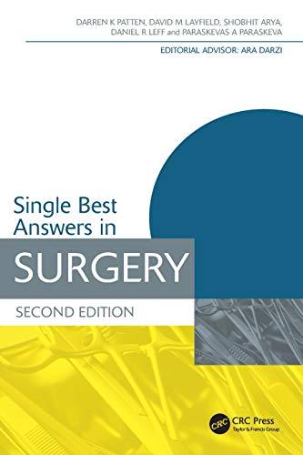 Single Best Answers in Surgery by Darren K. Patten