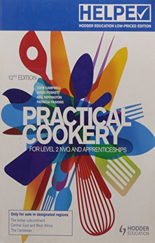 Practical Cookery: For Level 2 Nvq and Apprenticeships by John Campbell
