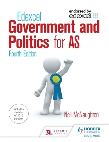 Edexcel Government and Politics for AS by Neil McNaughton
