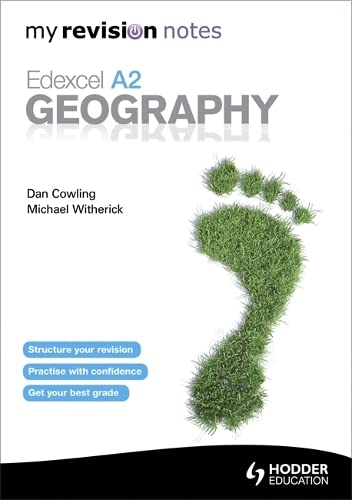 My Revision Notes: Edexcel A2 Geography by Michael Witherick