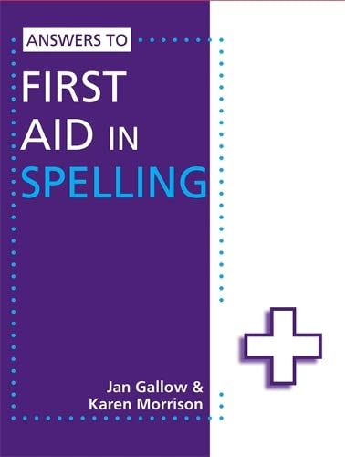 Answers to First Aid in Spelling by Karen Morrison