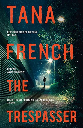 The Trespasser: The Most Hotly Anticipated Crime Thriller of the Year by Tana French