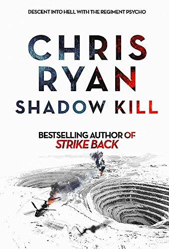 Shadow Kill: A Strikeback Novel by Chris Ryan