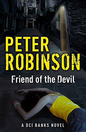 Friend of the Devil: The 17th DCI Banks Mystery by Peter Robinson
