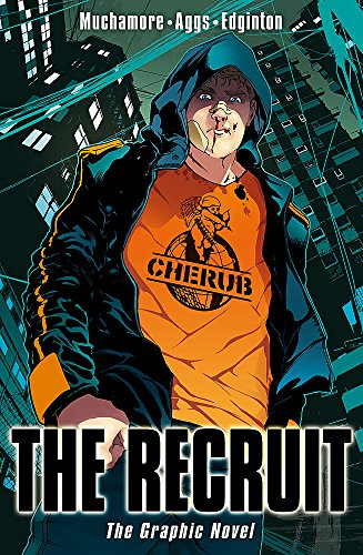 The Recruit Graphic Novel: Book 1 by Robert Muchamore
