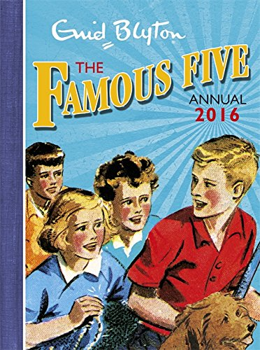 Famous Five Annual: 2016 by Enid Blyton