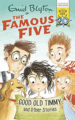 Good Old Timmy and Other Stories: World Book Day 2017 by Enid Blyton