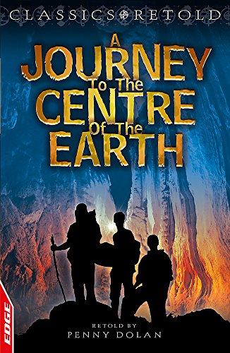 Journey to the Centre of the Earth (EDGE - Classics Retold)