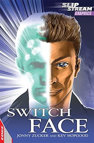Switch Face by Jonny Zucker