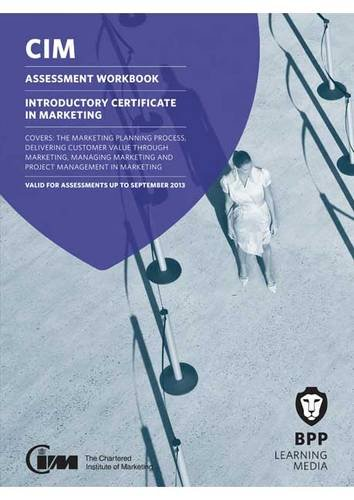 CIM - Introductory Certificate Assessment Workbook: Workbook by BPP Learning Media