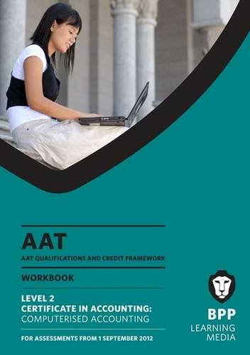 AAT - Computerised Accounting: Work Book (L2) by BPP Learning Media