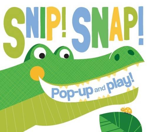 Snip! Snap! Pop Up & Play by
