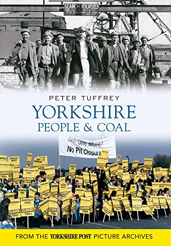 Yorkshire People & Coal by Peter Tuffrey