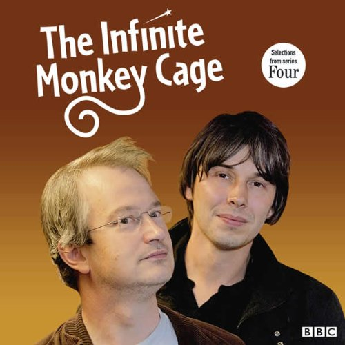 The Infinite Monkey Cage: Series 4 by Brian Cox