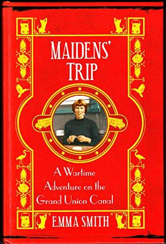 Maidens' Trip by Emma Smith