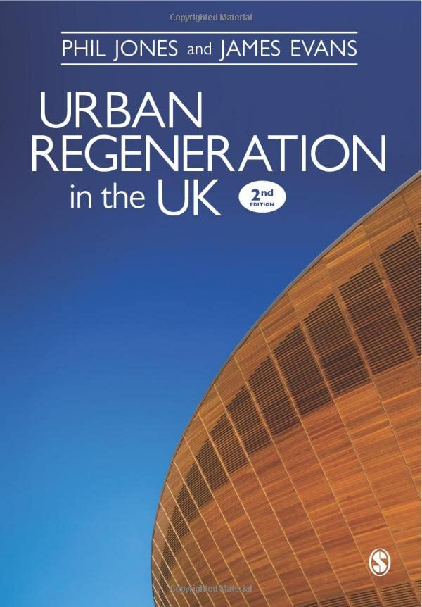 Urban Regeneration in the UK: Boom, Bust and Recovery by Dr. Phil Jones