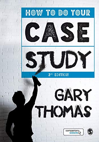 How to Do Your Case Study by Dr. Gary Thomas