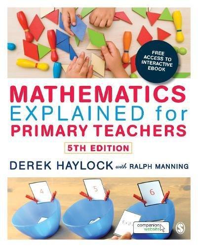 Mathematics Explained for Primary Teachers by Derek Haylock