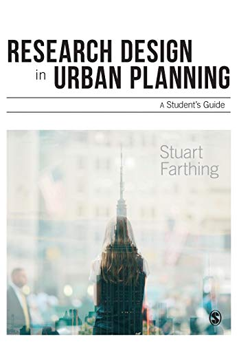 Research Design in Urban Planning: A Student's Guide by Stuart Farthing