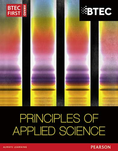BTEC First in Applied Science: Principles of Applied Science Student Book by Ismail Musa