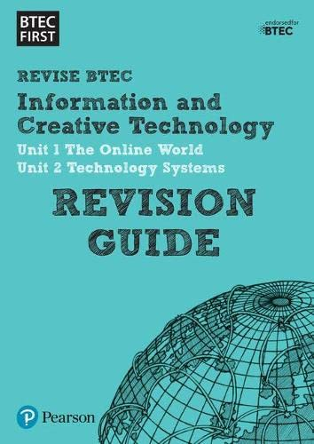 BTEC First in I&CT: Revision Guide by