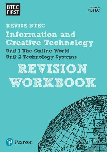 Btec First in I&CT: Revision Workbook by