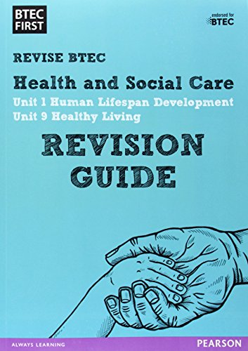 BTEC First in Health and Social Care: Revision Guide by
