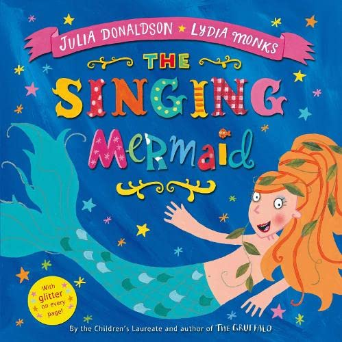 The Singing Mermaid by Julia Donaldson