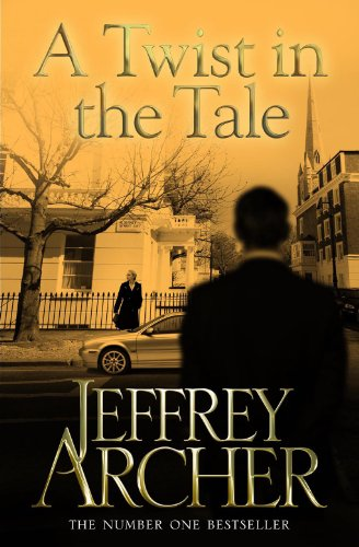 A Twist in the Tale by Jeffrey Archer