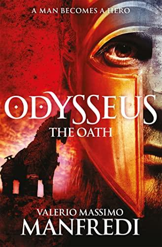 Odysseus: The Oath: Book One by Valerio Massimo Manfredi