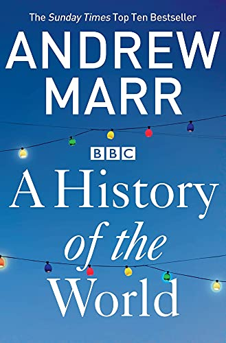 A History of the World by Andrew Marr