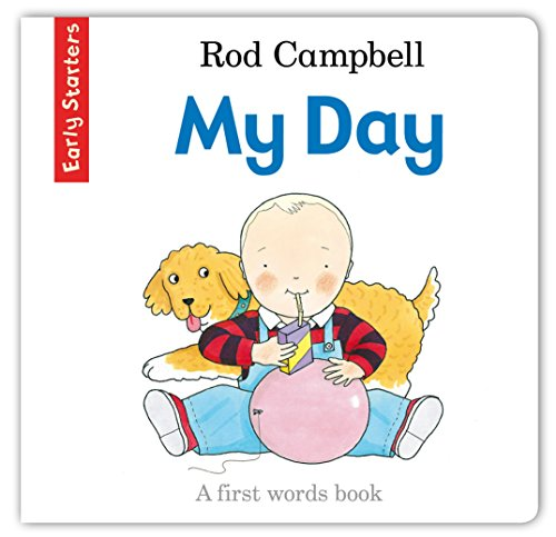 Early Starters: My Day by Rod Campbell
