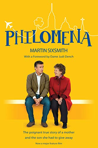 Philomena: (Film Tie-in Edition) by Martin Sixsmith