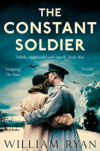 The Constant Soldier by William Ryan