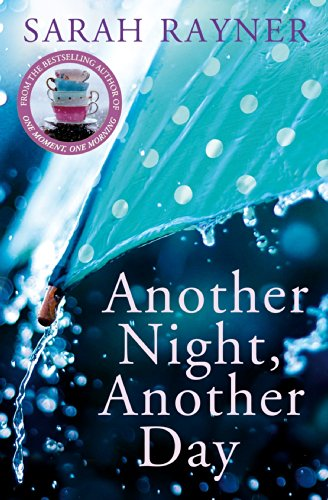 Another Night, Another Day by Sarah Rayner
