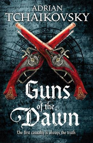 Guns of the Dawn by Adrian Tchaikovsky