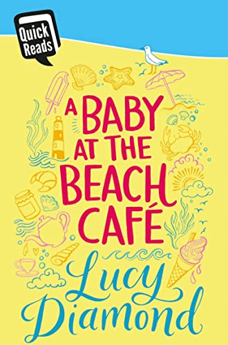 A Baby at the Beach Cafe by Lucy Diamond